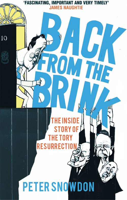 Peter Snowdon Back from the Brink: The Inside Story of the Tory Resurrection цены