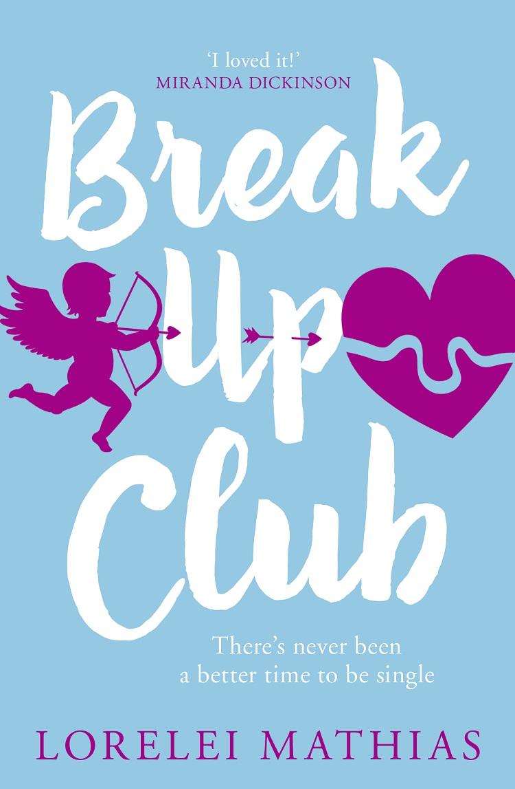 лучшая цена Lorelei Mathias Break-Up Club: A smart, funny novel about love and friendship