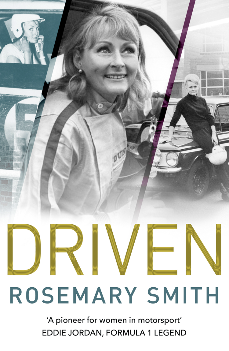 Фото - Rosemary Smith Driven: A pioneer for women in motorsport – an autobiography various round the world in a motor car in the early 1900s