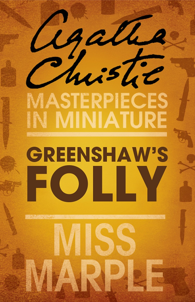 greenshaws folly a miss marple short story