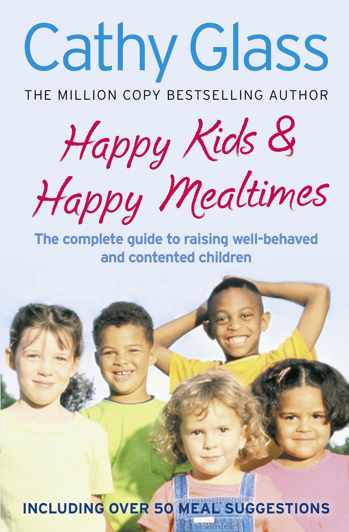 Cathy Glass Happy Kids & Happy Mealtimes: The complete guide to raising contented children original 95%new for hp laserjet 4345 m4345mfp 4345 fuser assembly fuser unit rm1 1044 220v