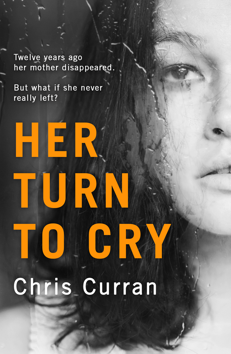 Chris Curran Her Turn to Cry: A gripping psychological thriller with twists you won't see coming claire allan her name was rose the gripping psychological thriller you need to read this year