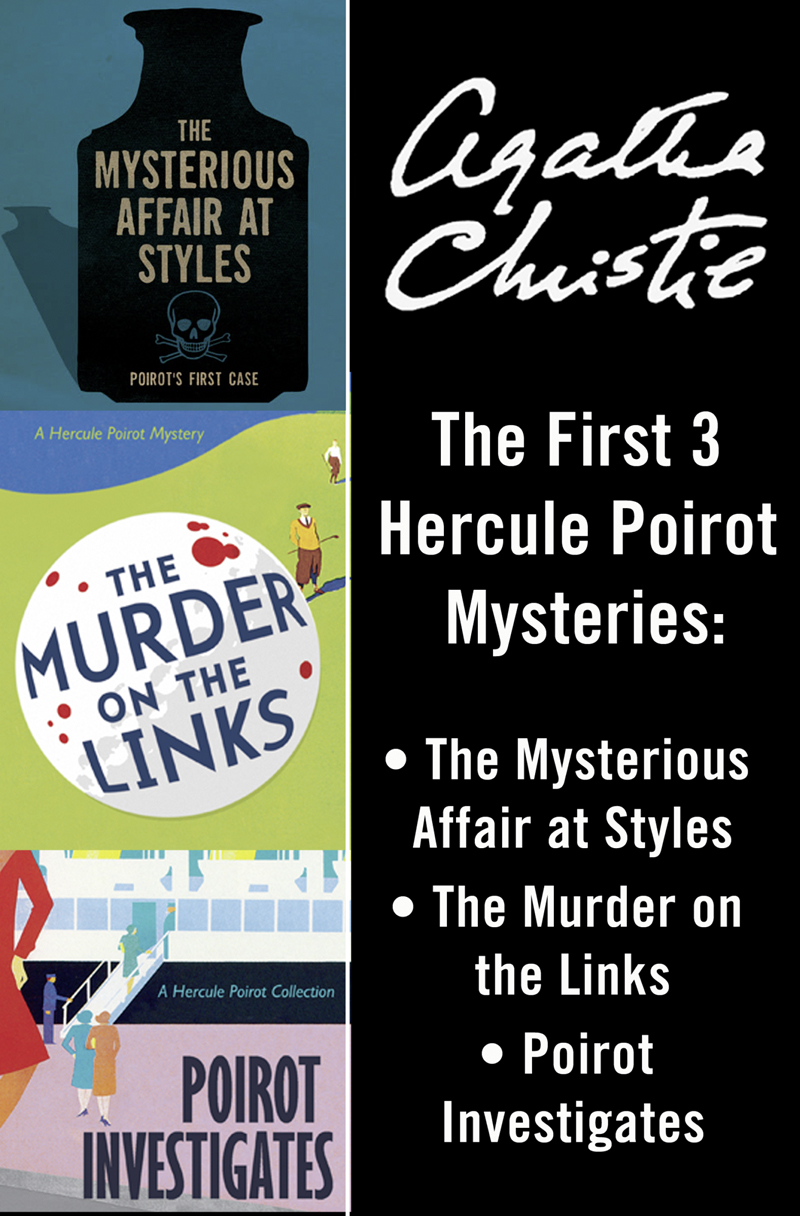 hercule poirot 3 book collection 1 the mysterious affair at styles the murder on the links poirot investigates