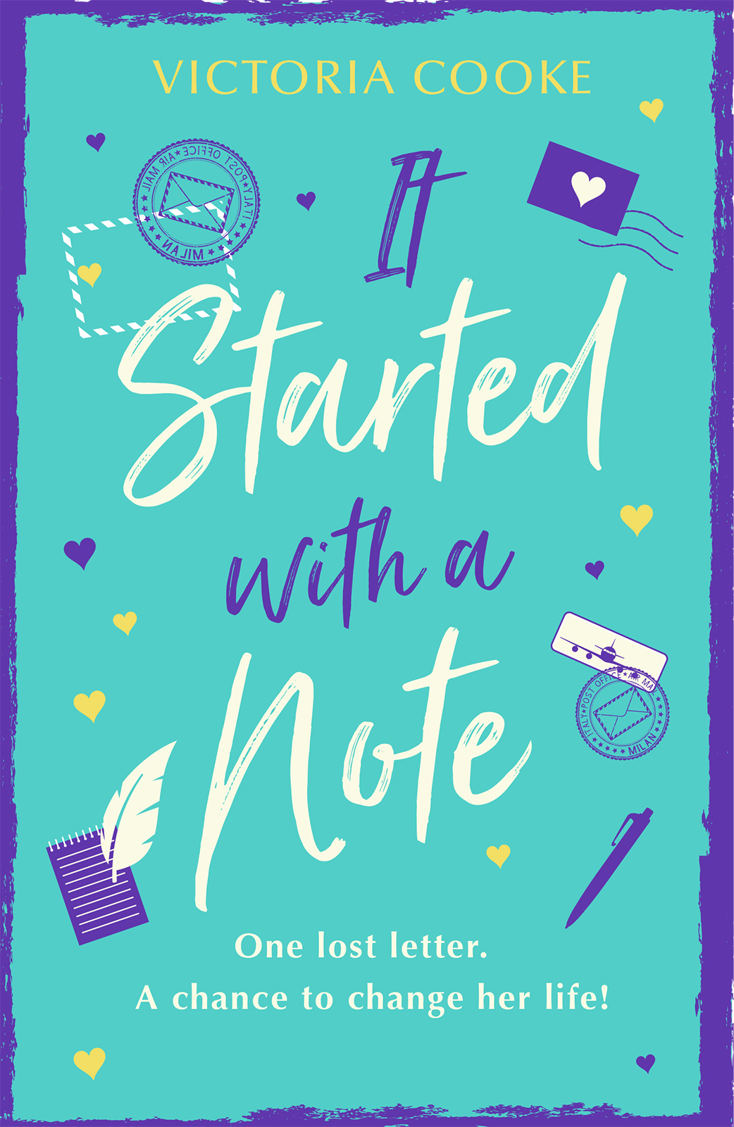 Victoria Cooke It Started With A Note: A brand-new uplifting read of love and new adventures for 2018!