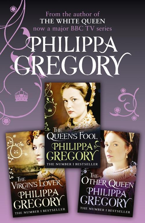 Philippa Gregory Philippa Gregory 3-Book Tudor Collection 2: The Queen's Fool, The Virgin's Lover, The Other Queen philippa gregory virgin earth