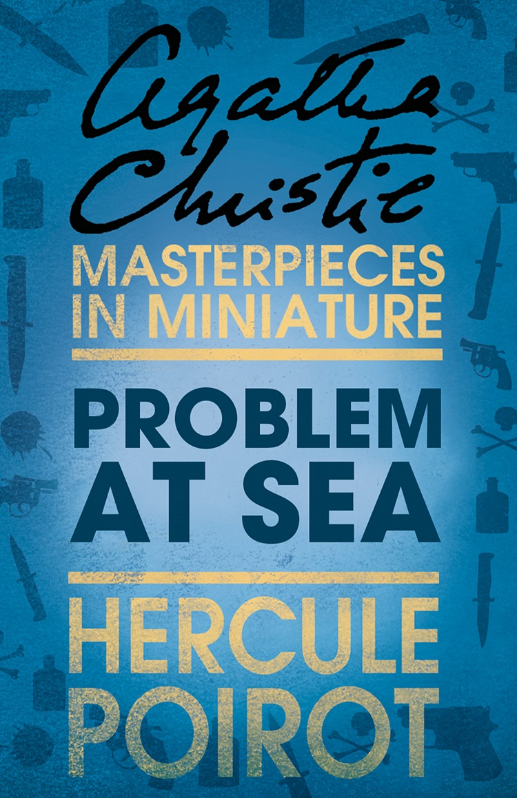problem at sea a hercule poirot short story