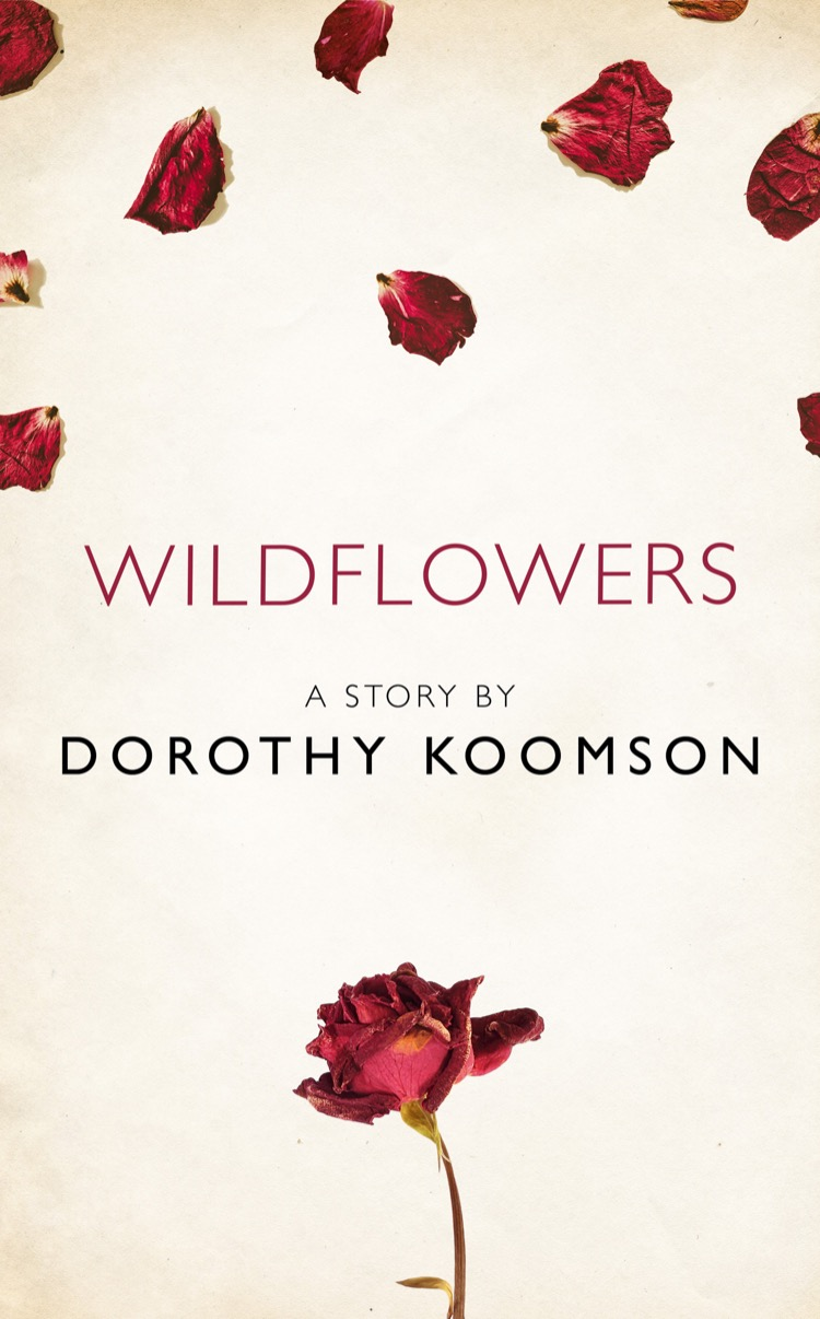 Dorothy Koomson Wildflowers: A Story from the collection, I Am Heathcliff juno dawson kit a story from the collection i am heathcliff