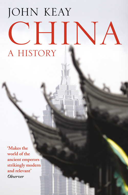 John Keay China: A History the souls of china page 4