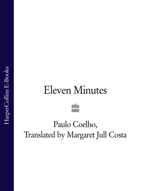 Пауло Коэльо Eleven Minutes maria pia oelker a woman in the shadows