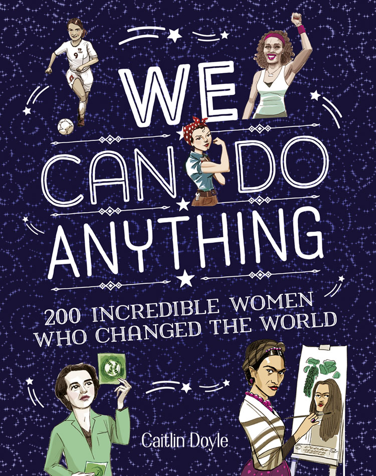 Chuck Gonzales We Can Do Anything: From sports to innovation, art to politics, meet over 200 women who got there first available from 10 11 sports underwear women 1273505 171