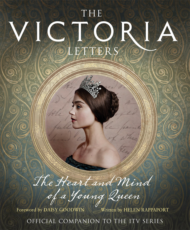 Helen Rappaport The Victoria Letters: The official companion to the ITV Victoria series adia victoria beyond the bloodhounds
