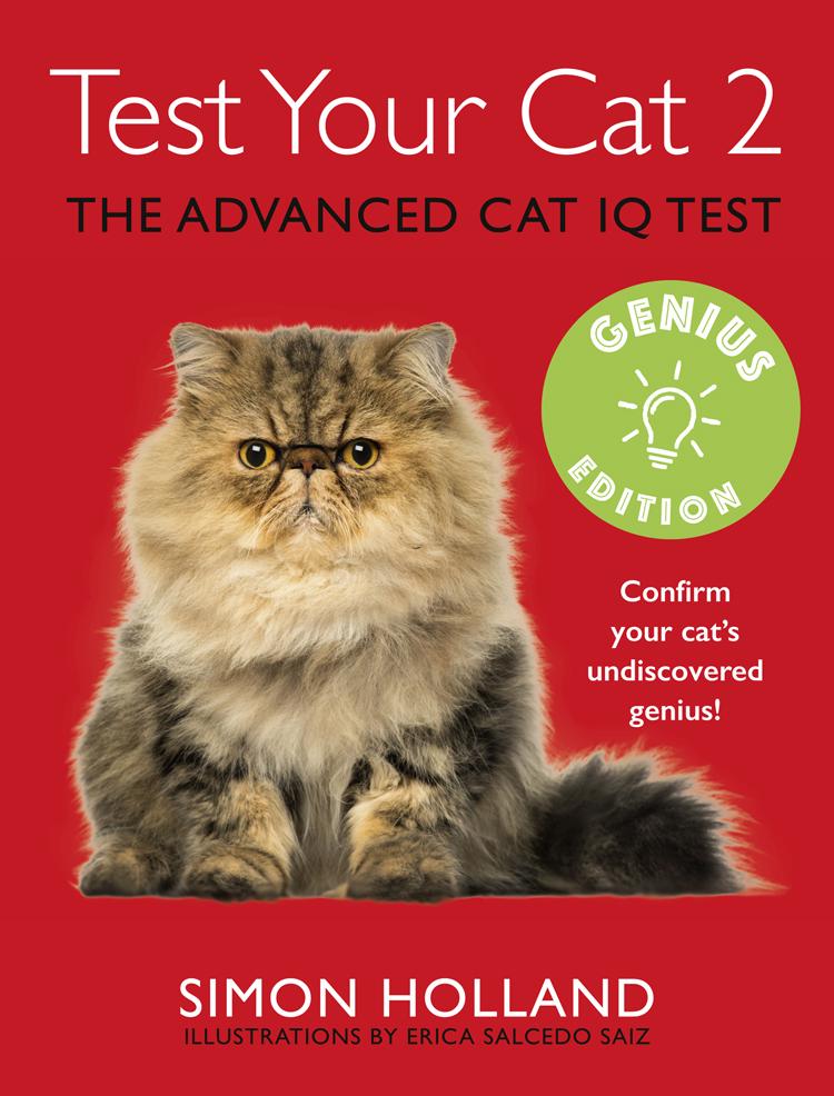 Simon Holland Test Your Cat 2: Genius Edition: Confirm your cat's undiscovered genius!