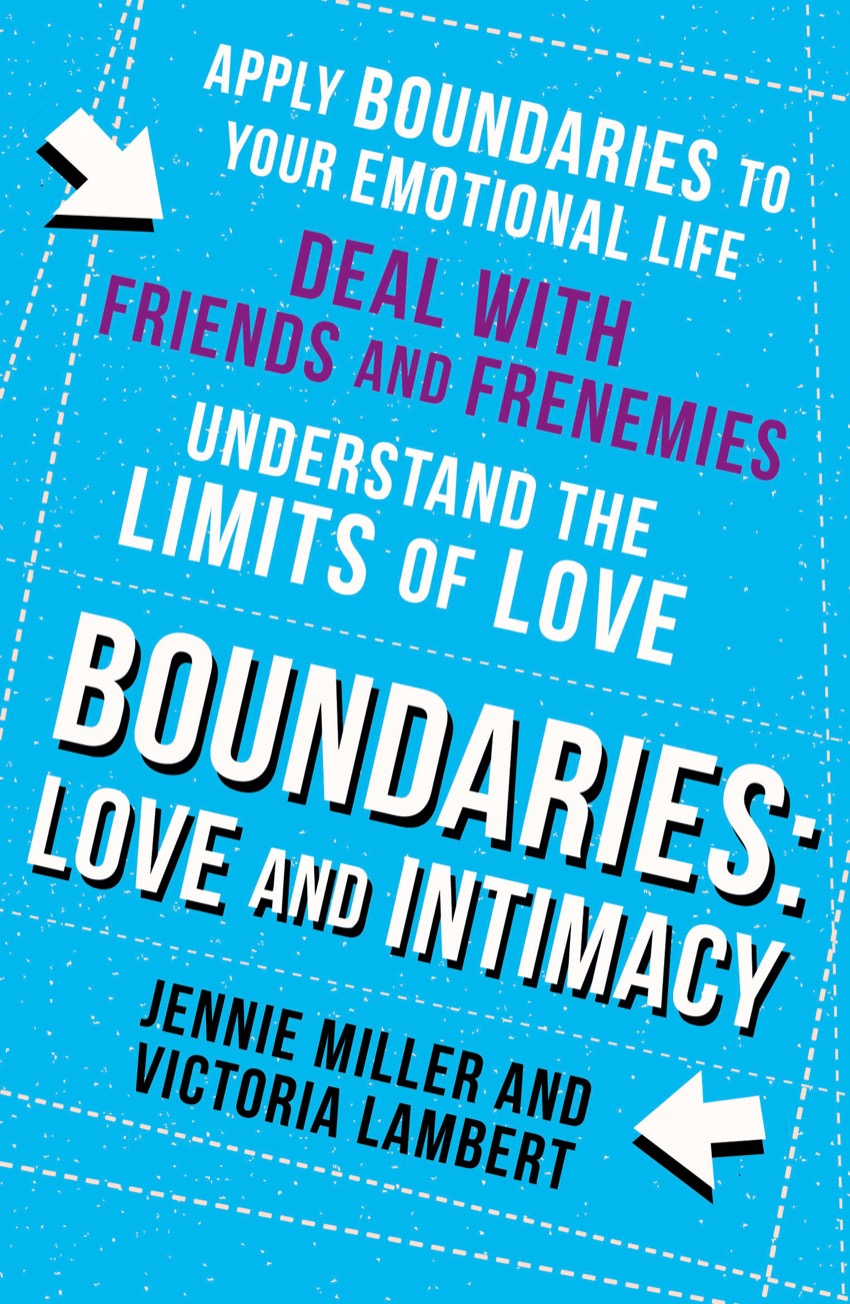 Jennie Miller Boundaries: Step Three: Love and Intimacy