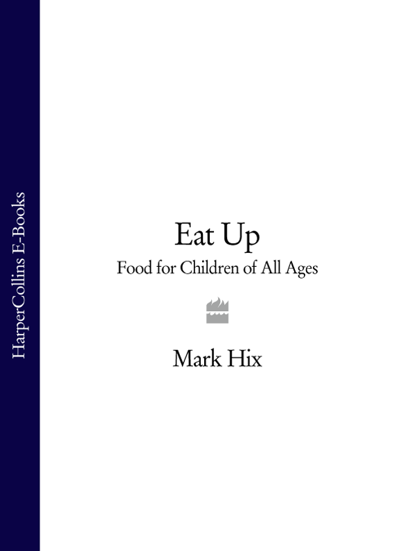 Mark Hix Eat Up: Food for Children of All Ages 6 kinds of simulation food plush pillow cushion funny food nap pillow creative kids toy birthday gift for children high quality