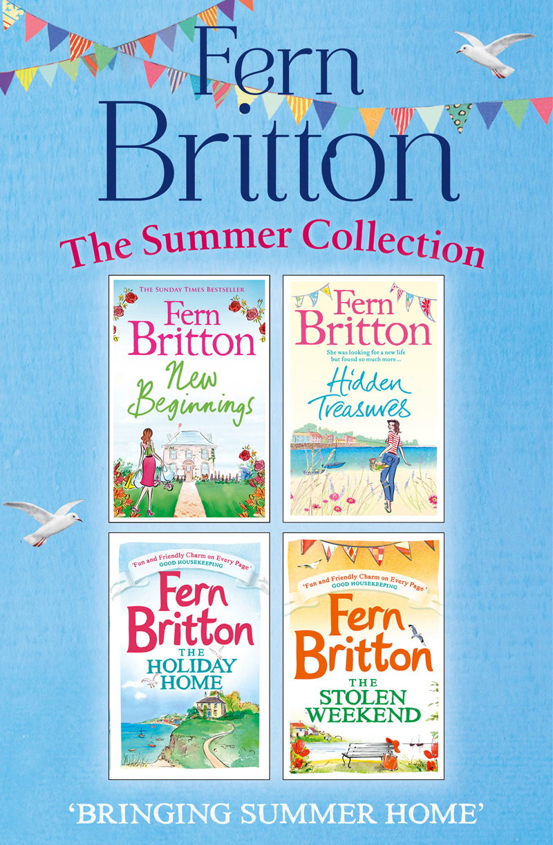 Fern Britton Fern Britton Summer Collection: New Beginnings, Hidden Treasures, The Holiday Home, The Stolen Weekend new beginnings