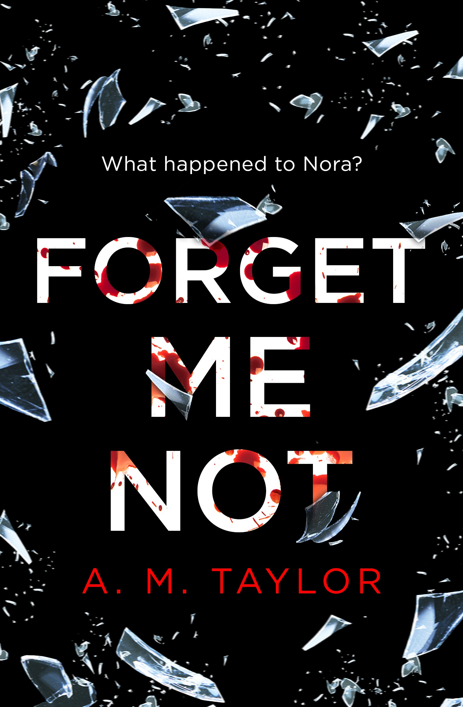 A. Taylor M. Forget Me Not: A gripping, heart-wrenching thriller full of emotion and twists! santoro london закладка магнитная forget me not all these words