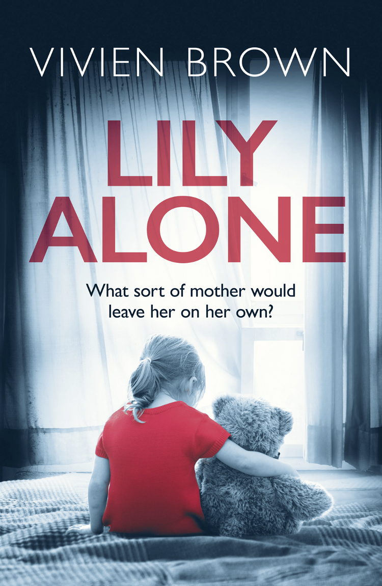 Фото - Vivien Brown Lily Alone: A gripping and emotional drama brown v lily alone