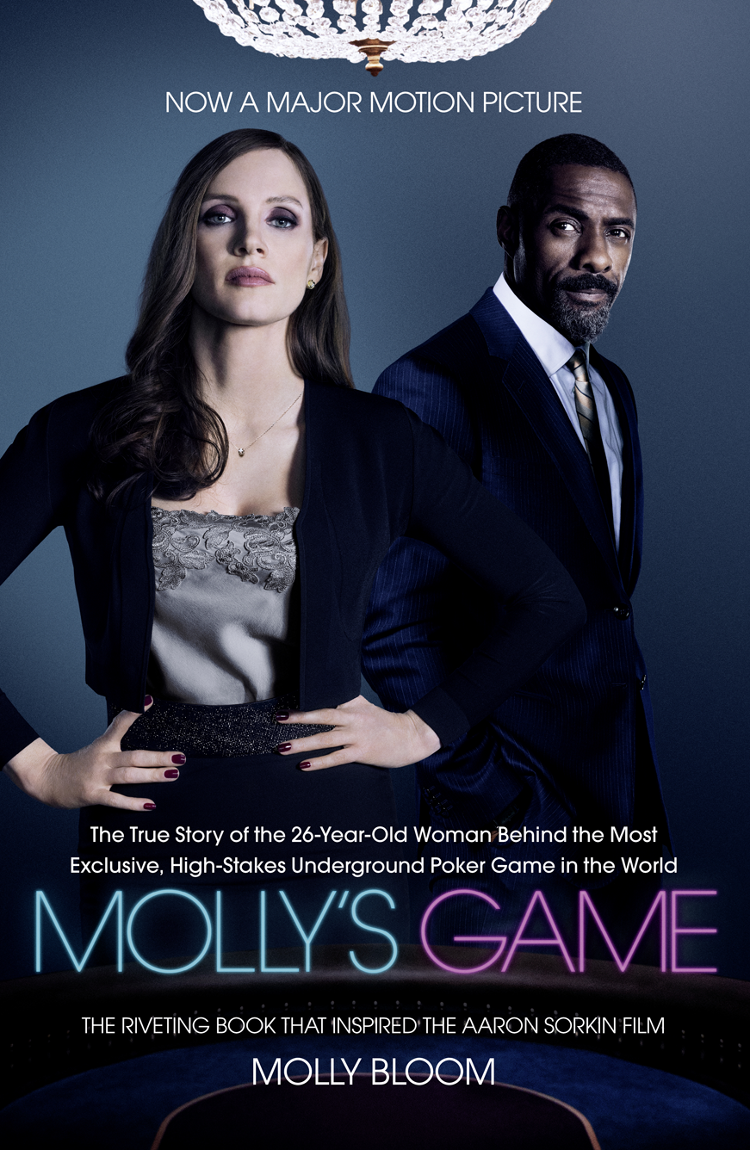 Molly Bloom Molly's Game: The Riveting Book that Inspired the Aaron Sorkin Film molly fletcher the business of being the best inside the world of go getters and game changers