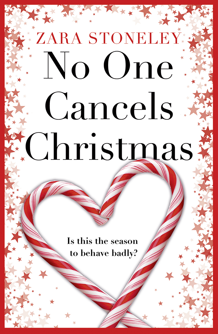 Zara Stoneley No One Cancels Christmas: The most laugh out loud romantic comedy this Christmas! jaimie admans the chateau of happily ever afters a laugh out loud romcom