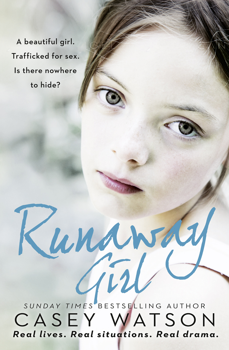 Casey Watson Runaway Girl: A beautiful girl. Trafficked for sex. Is there nowhere to hide? debby giusti nowhere to hide