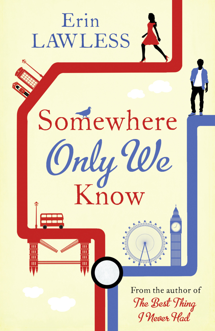 Erin Lawless Somewhere Only We Know: The bestselling laugh out loud millenial romantic comedy