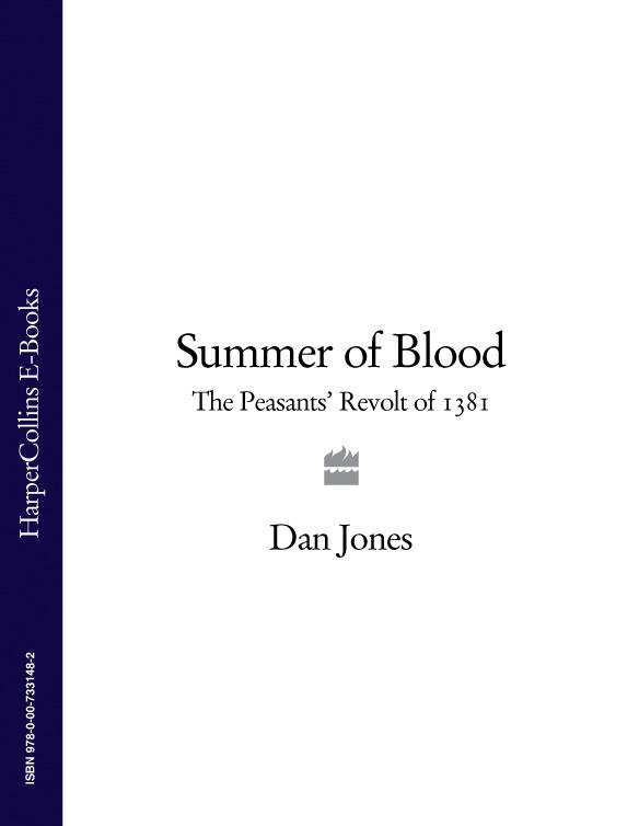 Dan Jones Summer of Blood: The Peasants' Revolt of 1381 все цены