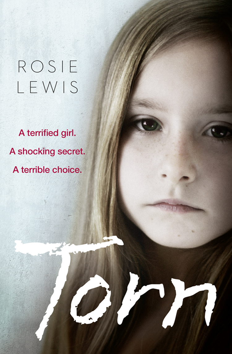 Rosie Lewis Torn: A terrified girl. A shocking secret. A terrible choice. rosie lewis broken a traumatised girl her troubled brother their shocking secret
