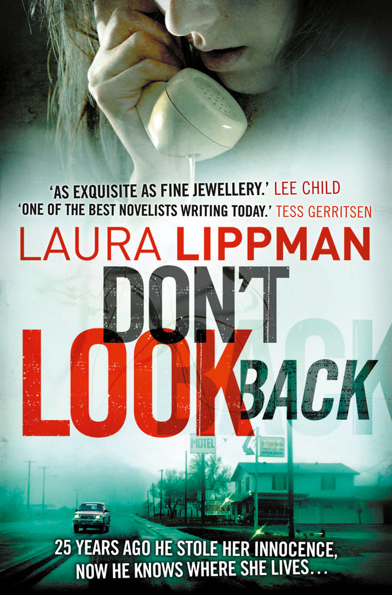 Laura Lippman Don't Look Back fenwick eliza secresy or ruin on the rock