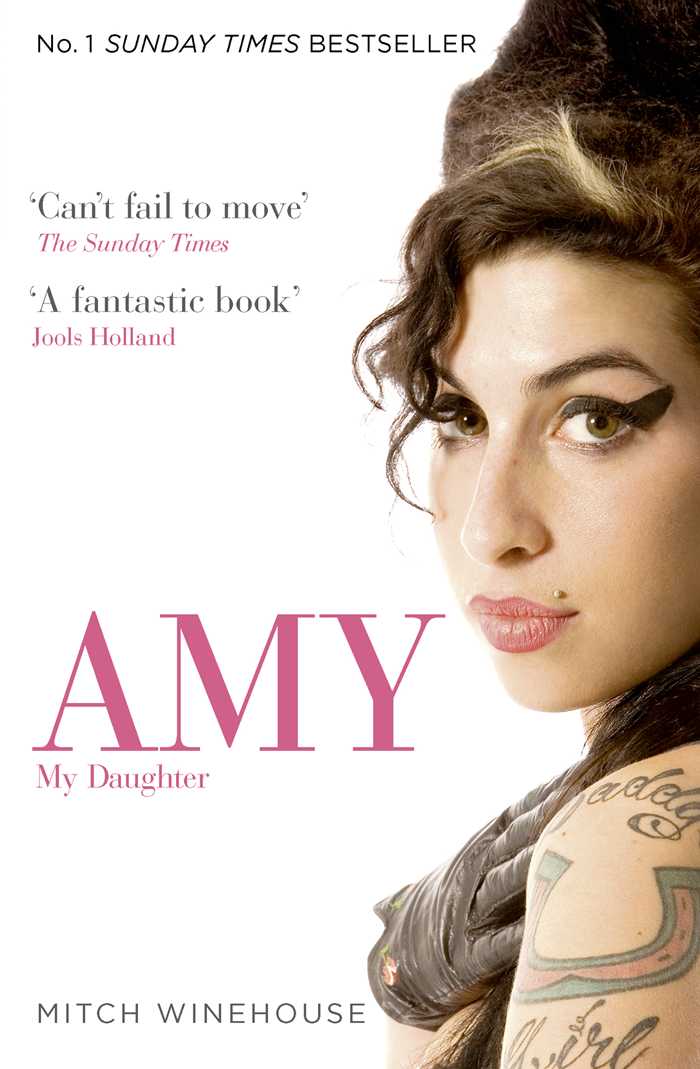 Mitch Winehouse Amy, My Daughter the life of miss anne catley celebrated singing performer of the last century including an account of her introduction to public life her profession
