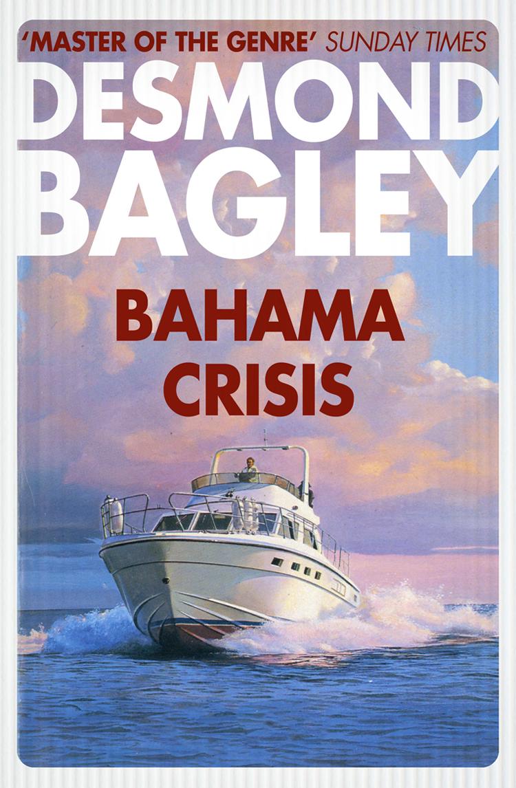 Desmond Bagley Bahama Crisis цена и фото