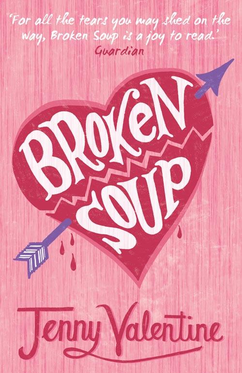 Jenny Valentine Broken Soup