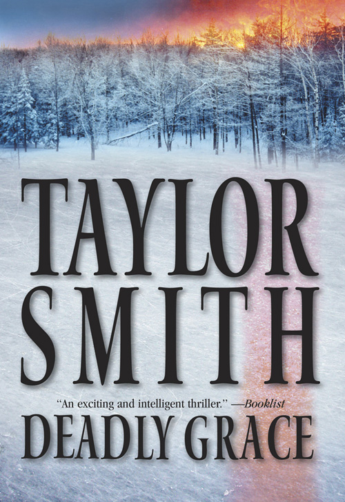 Taylor Smith Deadly Grace deadly assets