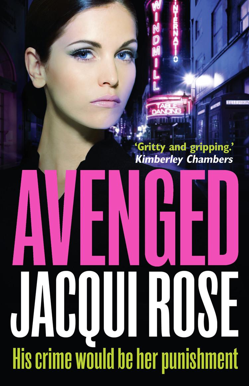 Jacqui Rose Avenged цена и фото