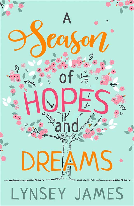 Lynsey James A Season of Hopes and Dreams lynsey james a season of hopes and dreams