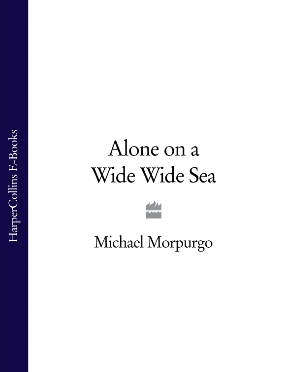 Michael Morpurgo Alone on a Wide Wide Sea collabro westcliff on sea