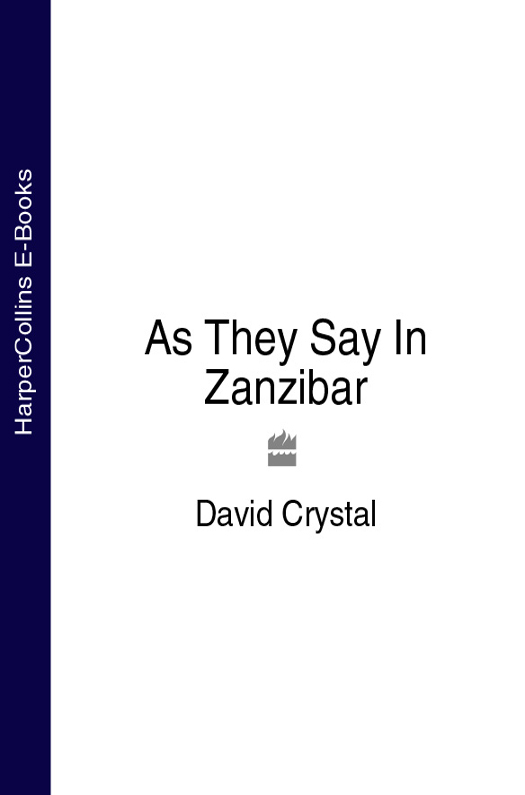 David Crystal As They Say In Zanzibar dijon fco as monaco