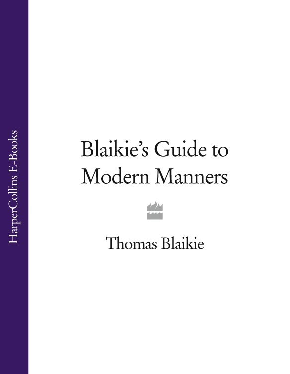 Thomas Blaikie Blaikie's Guide to Modern Manners what to do when someone dies