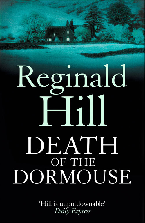 Reginald Hill Death of a Dormouse a maze of death