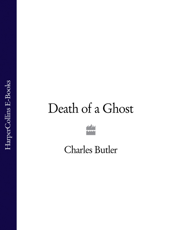 Charles Butler Death of a Ghost a maze of death