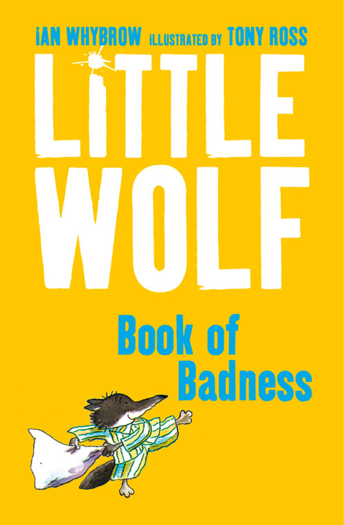 Ian Whybrow Little Wolf's Book of Badness