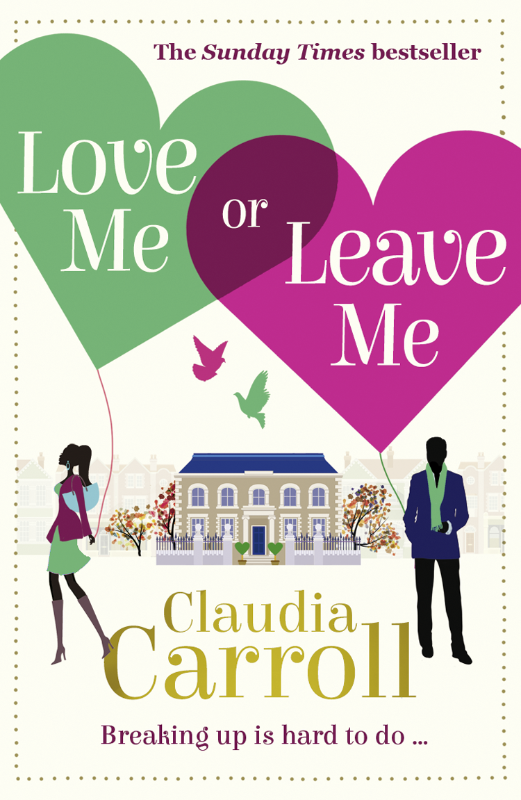 Claudia Carroll Love Me Or Leave Me claudia carroll a very accidental love story