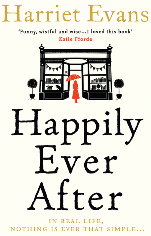 Harriet Evans Happily Ever After claudia carroll a very accidental love story