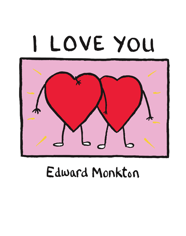 Фото - Edward Monkton I Love You edward trapp pilgrim poetical trifles written on various subjects serious and comic