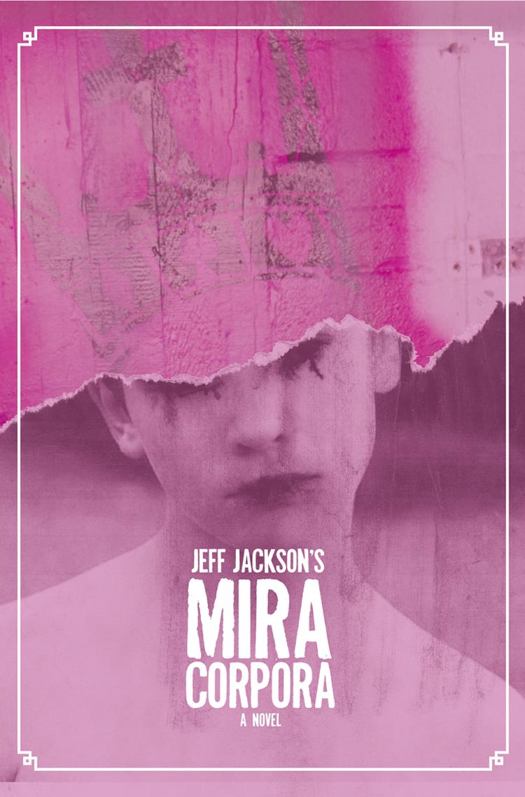 Jeff Jackson Mira Corpora