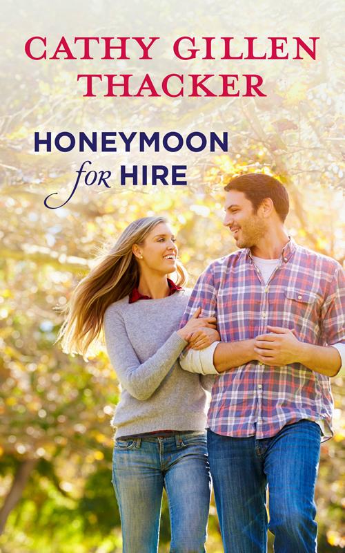 Cathy Thacker Gillen Honeymoon For Hire цена и фото