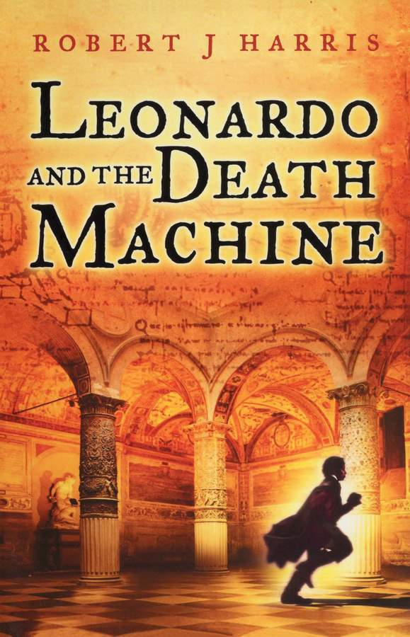 Robert J. Harris Leonardo and the Death Machine harris j blackberry wine