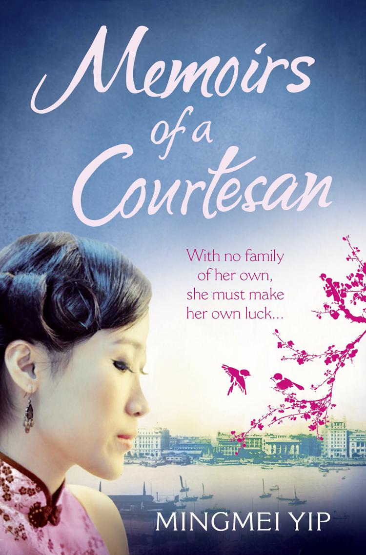 Mingmei Yip Memoirs of a Courtesan elena russo lemaster memoirs of a war bride