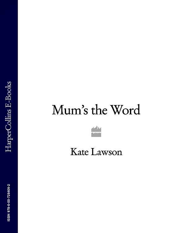 Kate Lawson Mum's the Word