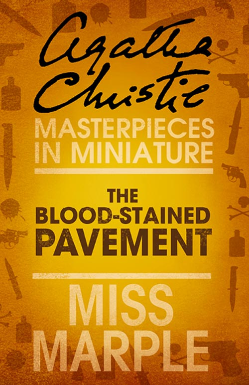 the blood stained pavement a miss marple short story