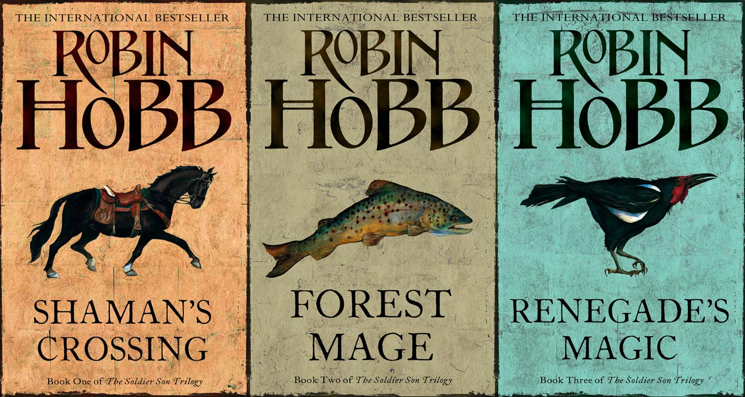 Робин Хобб The Complete Soldier Son Trilogy: Shaman's Crossing, Forest Mage, Renegade's Magic